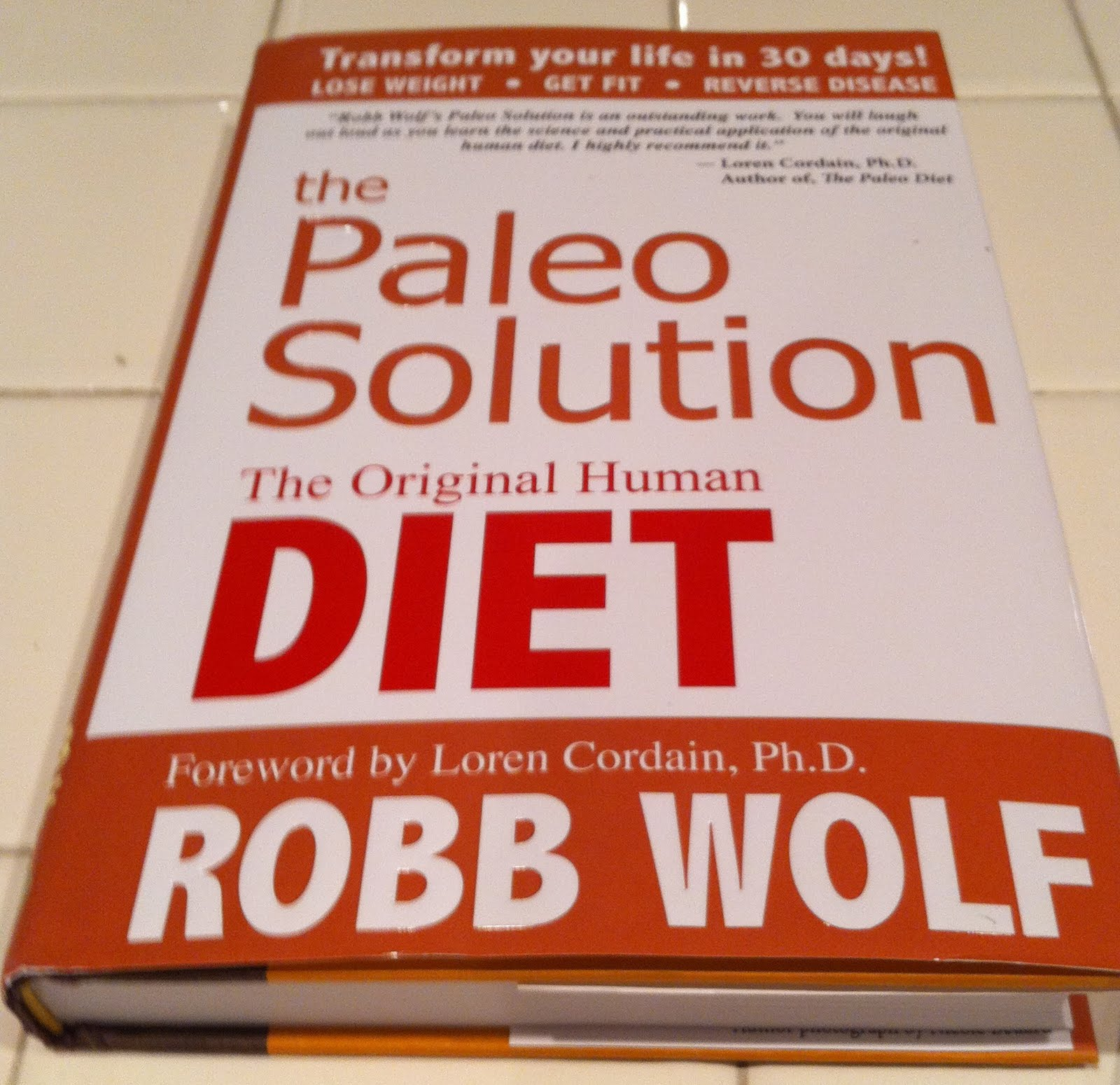 The Paleo Solution Get Healthy Lose Fat and Reverse Disease